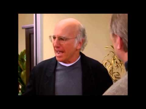 Best of Larry David, in Curb Your Enthusiasm