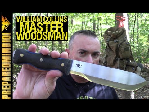 William Collins Master Woodsman - Preparedmind101