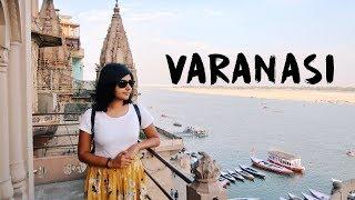 EXPLORING VARANASI   Benaras Travel Vlog #1