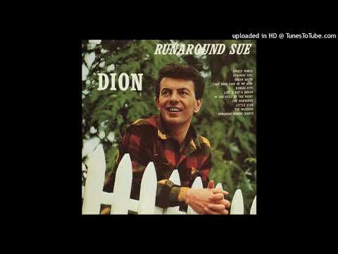 Dion - Runaround Sue (2019 Stereo Remix & Remaster)