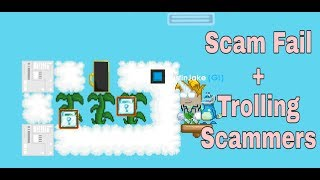 Growtopia Scam Fail + Trolling Scammers