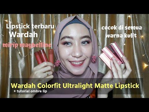 wardah-colorfit-ultralight-matte-lipstick-review-|-terbaru-dari-wardah