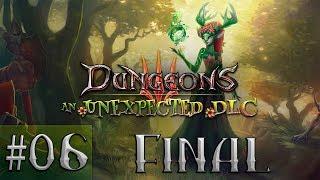 Прохождение Dungeons 3 An Unexpected DLC [Часть 6] Королева Леса. Финал!