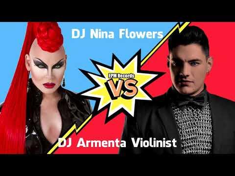 EPM Records - DJ Nina Flowers Vs DJ Armenta Violinist