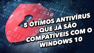 5 ótimos antivírus que já são compatíveis com o Windows 10 - TecMundo