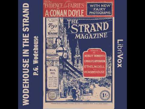 wodehouse-in-the-strand---short-story-collection-by-p.-g.-wodehouse-part-1/2-|-full-audio-book