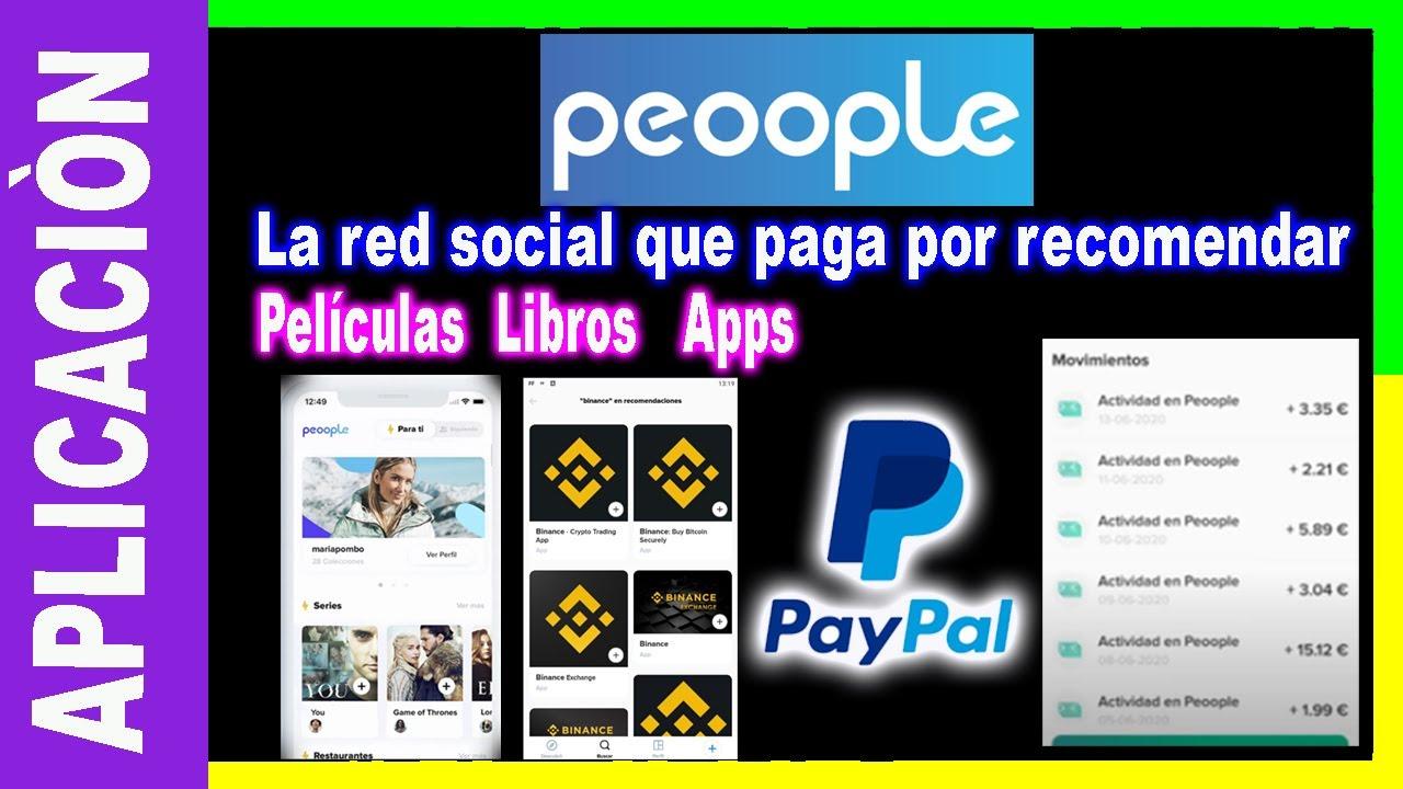 🔥PEOOPLE App para GANAR DINERO Paypal 2020 (PAGANDO!!) -  Red social que paga por recomendar