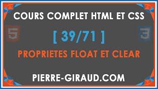 COURS COMPLET HTML ET CSS [39/71] - Les propriétés float et clear
