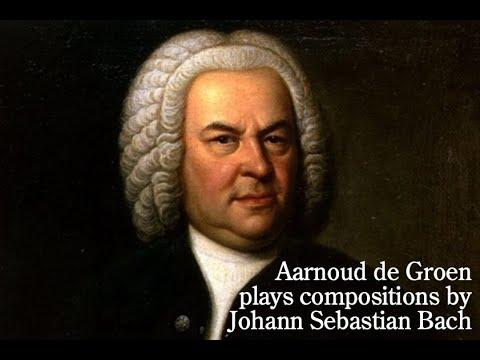 Aarnoud de Groen plays Bach - live recital