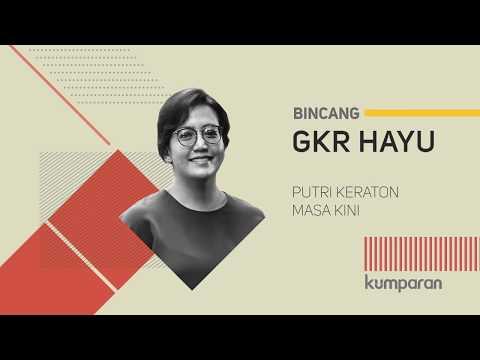 Cover Lagu GKR Hayu, Putri Keraton Masa Kini   Bincang kumparan HITSLAGU