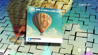 lady-bee-girls-love-djs-higher-official-music-video-teaser-hd-hq