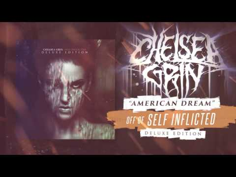 Chelsea Grin - American Dream