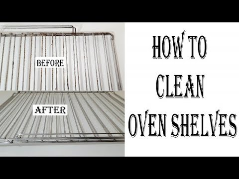 How to clean oven shelves