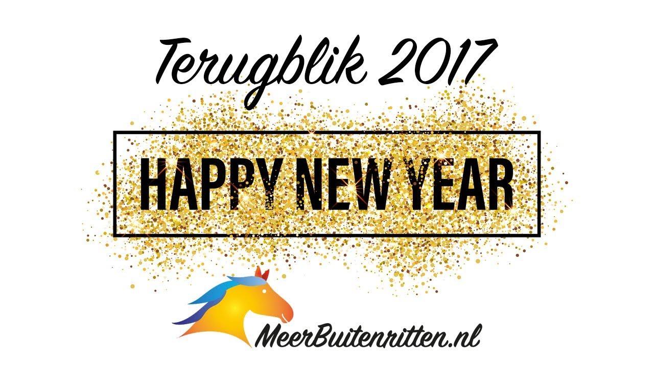 Happy New Year! Terugblik naar 2017 | MeerBuitenritten.nl
