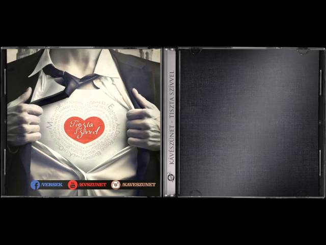 Kávészünet - Tiszta szívvel TELJES ALBUM