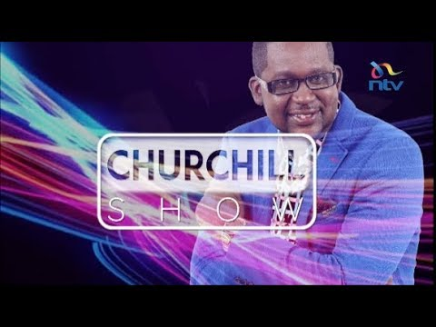 Churchill Show - Nairobi Homecoming edition
