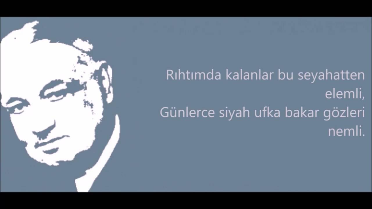 Yahya Kemal Beyatlı Sessiz Gemi şiiri Youtube