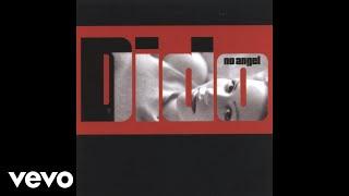 Dido - I'm No Angel (Audio)
