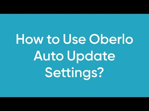 How to Use Oberlo Auto Update Settings?
