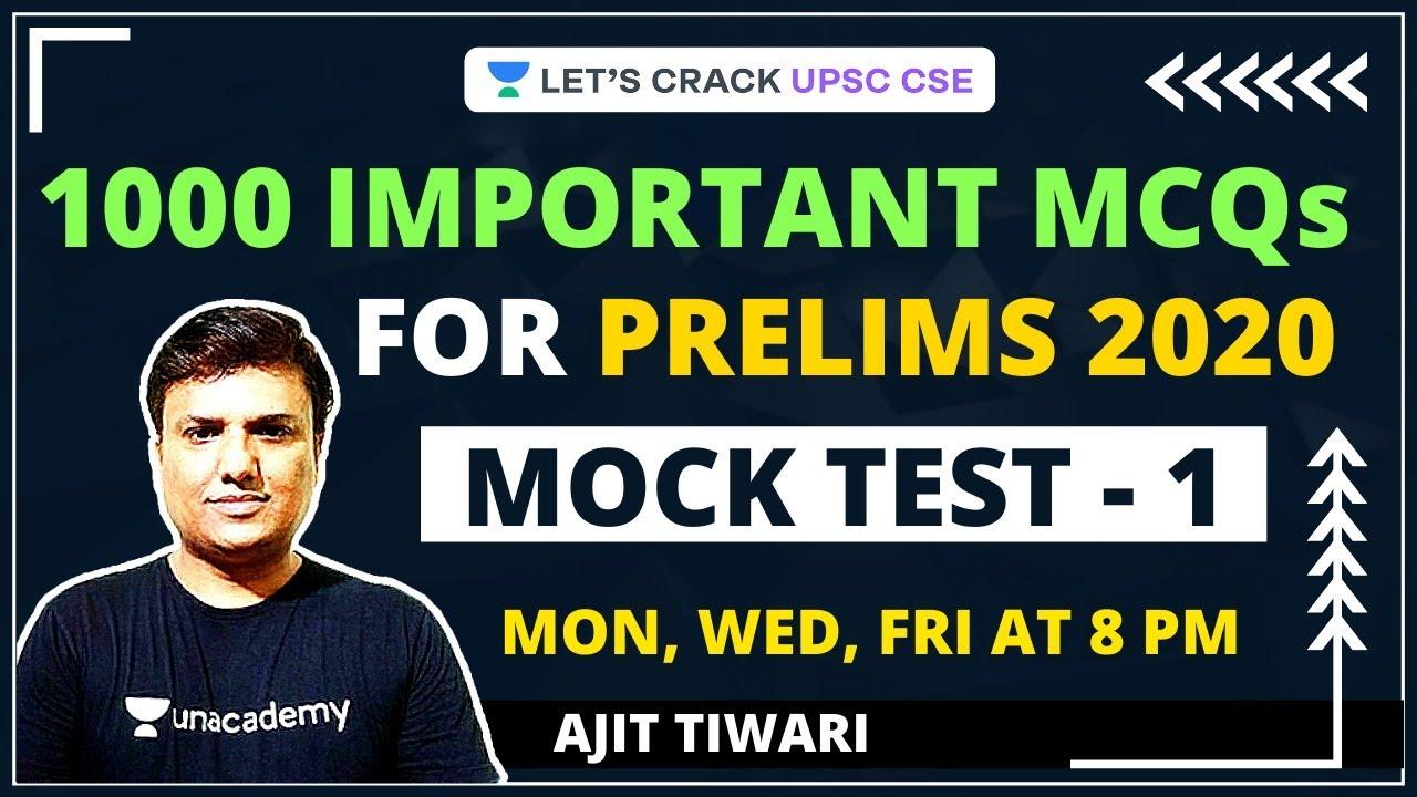 Download Mock Test 1 | 1000 Most Important MCQs for Prelims 2020 | Crack UPSC CSE/IAS 2021 | Ajit Tiwari