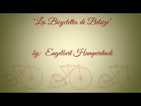 Les Bicyclettes de Belsize (w/lyrics)  ~  Engelbert Humperdi