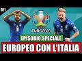 [VIDEO SPECIALE] TUTTO L'EUROPEO CON L'ITALIA IN UN UNICO VIDEO!! UN CAMMINO INCREDIBILE!!