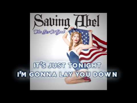Saving Abel --The Sex Is Good (Lyrics)