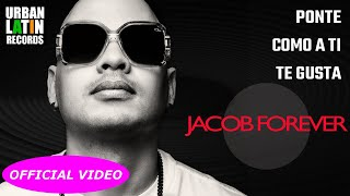 GENTE DE ZONA (JACOB FOREVER) - Ponte Como A Ti Te Gusta (Official Video)