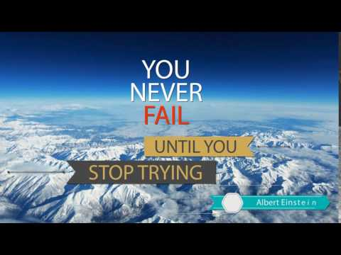 You Never Fail Until You Stop Trying Motivational Quote
