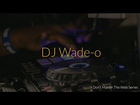 I Don't Matter - DJ Wadeo