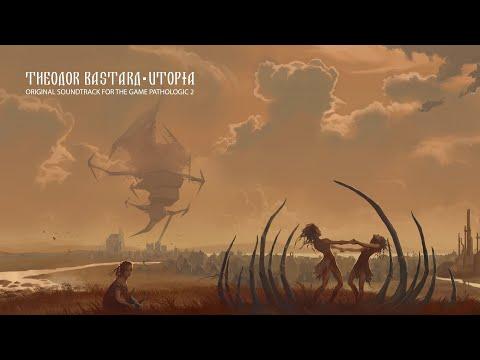 Pathologic 2 - Full Original Soundtrack By Theodor Bastard
