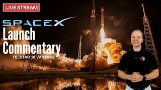 SpaceX Falcon 9 Launch for Telstar 18V 🔴 Live Launch Commentary (APStar 5C)