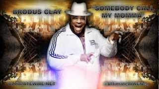 "WWE Brodus Clay - ""Somebody Call My Momma"" 2012 ᴴᴰ + Download Link"