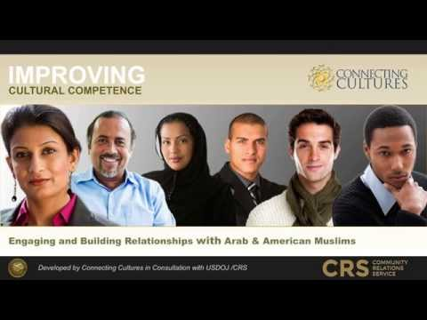 Improving Cultural Competence:  Building Relationships with Arab and American Muslims