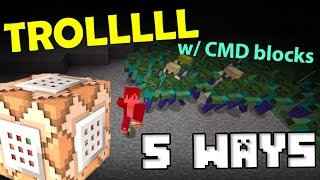 TOP 5 WAYS to TROLL your friends with Command Blocks in Minecraft PE!!