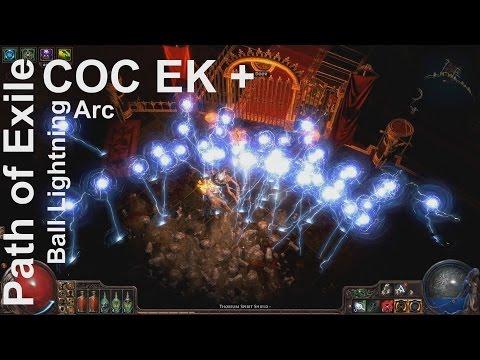 Path of Exile - LV92 Ranger COC EK + Arc + Ball Lightning Build