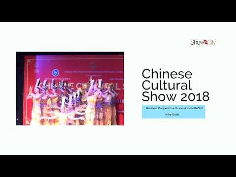 Chinese Cultural Show   2018   National Cooperative Union of India (NCUI)   New Delhi   India