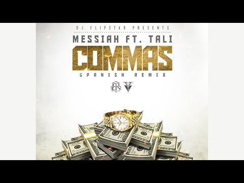 Messiah  Commas ft Tali Spanish Remix  Audio