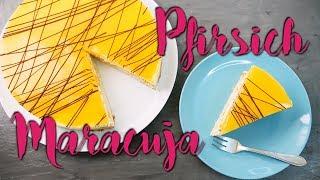 PFIRSICH MARACUJA TORTE BACKEN | frische Torten einfach & schnell selber machen