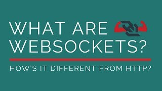 What are WebSockets   How is it different from HTTP?