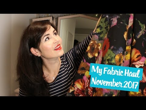 Fabric Haul: November 2017 | Vlog