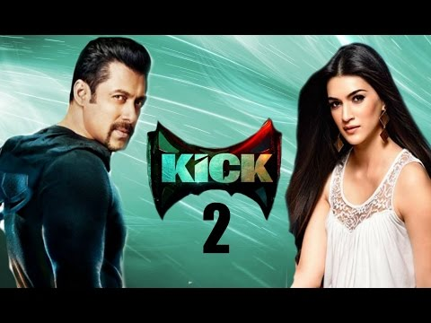 Kick 2 Trailer | Salman Khan | Kriti Sanon Coming Soon