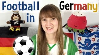 5 football things I noticed about Germany!