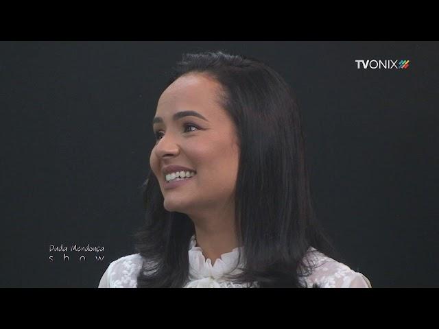 Duda Mendonça Show_ (17/02/21) - TV Onix
