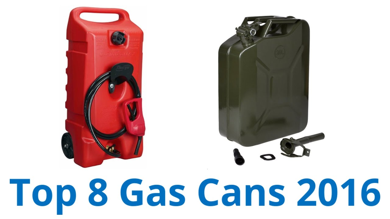8 Best Gas Cans 2016 YouTube