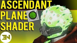 """""""How To Get Ascendant Plane Shader"""" Early Glitch - """"Ascendant Plane Shader"""" Showcase"""