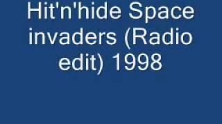 Hit'n'hide Space invaders (Radio edit) 1998.wmv