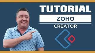 Como utilizar Zoho Creator 2020 🚀🚀🚀🚀