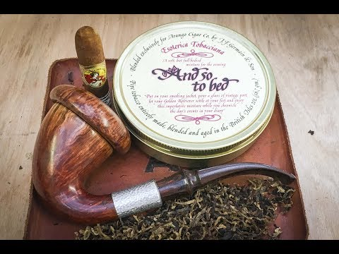 1st Impressions - Esoterica ..And So To Bed.. pipe tobacco