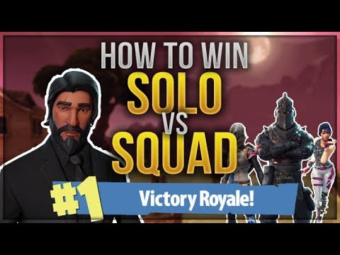 HOW TO WIN | SOLO vs SQUAD Tips and Guide (Fortnite Battle Royale)